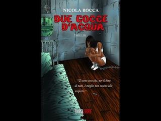 """Nicola Rocca presenta """"Due gocce d'acqua"""""""