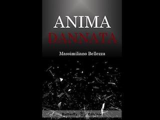 Recensione: Anima Dannata, di Massimiliano Bellezza