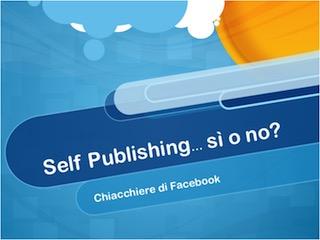 La Cassetta degli attrezzi: Self Publishing: sì o no?