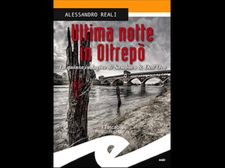 Recensione: Ultima notte in Oltrepò, di Alessandro Reali