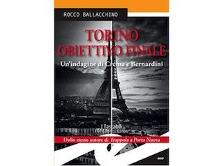 Recensione: Torino obiettivo finale, di Rocco Ballacchino