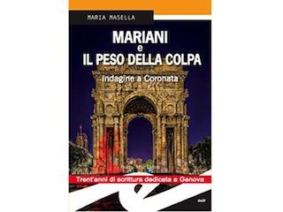 Recensione: Mariani e il peso della colpa, di Maria Masella