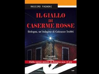 Recensione: Il giallo di Caserme Rosse, di Massimo Fagnoni