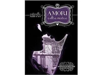 Recensione: Amore e altri misteri, di Antonella Albano