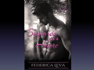 Bugiardo per amore, di Federica Leva