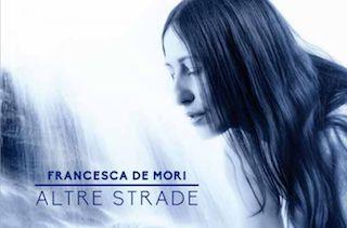 "Jazz: ""Altre Strade"", di Francesca De Mori"