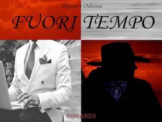 """Abysso e Odissea presentano """"Fuori tempo"""""""