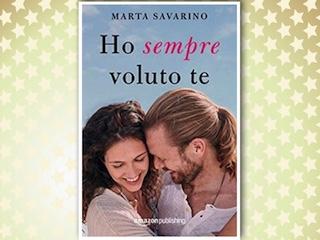 News: Ho sempre voluto te, di Marta Savarino
