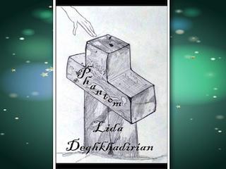 News: Phantom, di Lida Deghkhadirian