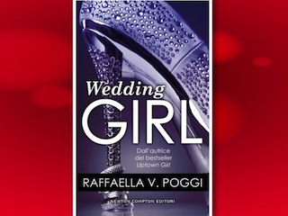 News: Wedding Girl, di Raffaella V. Poggi