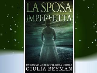 NEWS: La sposa imperfetta, di Giulia Beyman
