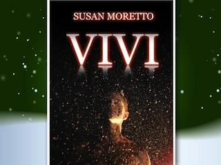 "NEWS: ""Vivi"", di Susan Moretto"