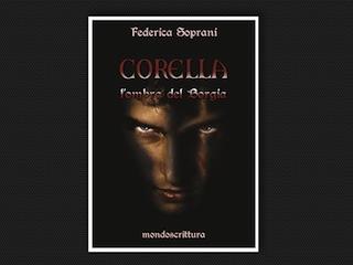 Recensione: Corella, l'ombra del Borgia, di Federica Soprani