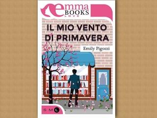 NEWS: Il mio vento di primavera, di Emily Pigozzi