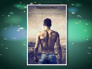 NEWS: La scelta di Logan, di Shannon West