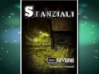 NEWS: Stanziali, di Alessandro Albarelli