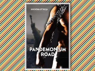 News: Pandemonium Road, di Anonima Strega