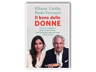 News: Il bene delle donne, di Eliana Liotta e Paolo Veronesi