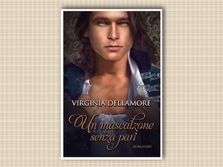 Recensione: Un mascalzone senza pari, di Virginia Dellamore