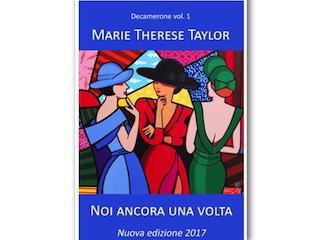 Una nuova edizione per Marie Therese Taylor