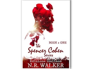 L'Artiglio Arcobaleno: The Spencer Cohen Series – Book One, di N. R. Walker