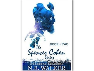 L'Artiglio Arcobaleno: The Spencer Cohen Series – Book Two, di N. R. Walker