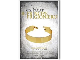 Recensione: Il Principe Prigioniero, di C. S. Pacat