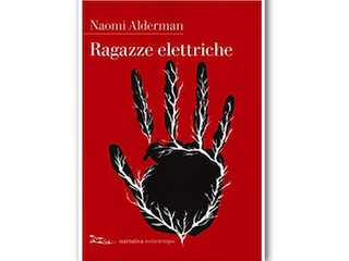 Recensione: Ragazze elettriche, di Naomi Alderman