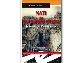 Recensione di Dario Brunetti: Nati in via Madre di Dio, di Alessio Piras