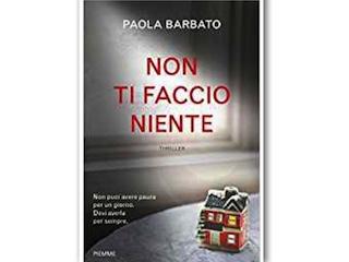 Recensione: Non ti faccio niente, di Paola Barbato