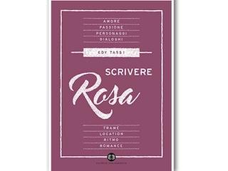 """News: """"Scrivere rosa"""", di Edy Tassi"""