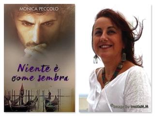 """Segnalazioni: """"Niente è come sembra"""", di Monica Peccolo"""