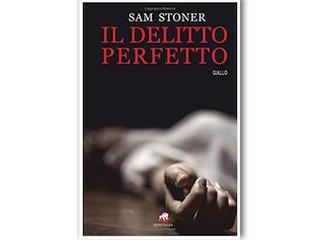 Recensione: Il delitto perfetto, di Sam Stoner