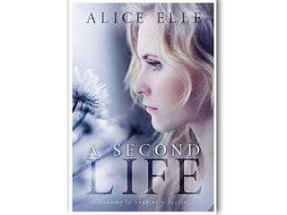 Recensione: A second life, di Alice Elle