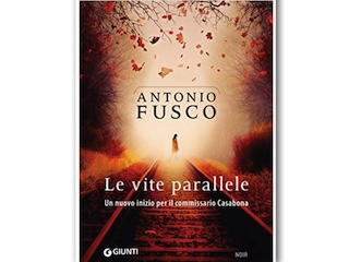Recensione di Dario Brunetti: Le vite parallele, di Antonio Fusco