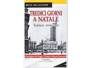 Recensione di Dario Brunetti: Tredici giorni a Natale, di Rocco Ballacchino