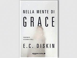 Recensione di Teresa Siciliano: Nella mente di Grace, di E. C. Diskin