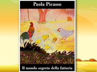 Per Bambini: Il mondo segreto della fattoria, di Paola Picasso