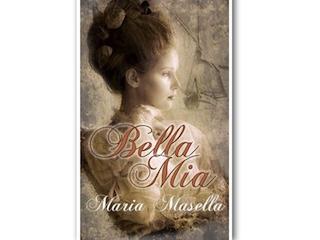 Bella mia, un racconto storico di Maria Masella