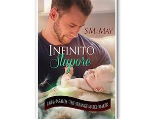 """Recensione: """"Infinito stupore"""", di S. M. May"""