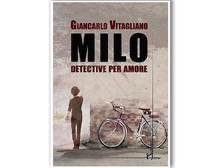 Recensione di Dario Brunetti: Milo detective per amore, di Giancarlo Vitagliano