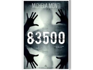 Recensione: 83500, di Michela Monti