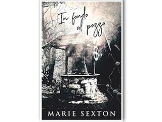 Recensione: In fondo al pozzo, di Marie Sexton