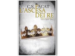 Recensione: L'ascesa dei Re, di C.S. Pacat