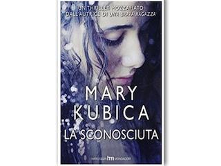Recensione: La sconosciuta, di Mary Kubica