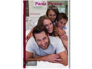 Segnalazioni: I figli dell'amore, di Paola Picasso