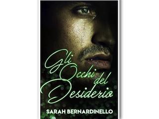 Gli occhi del desiderio, di Sarah Bernardinello (racconto completo)