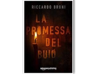 News: La promessa del buio, di Riccardo Bruni