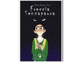 News: Freccia Senzapaura, di Emilia Cinzia Perri