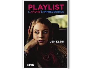 Recensione: Playlist – L'amore è imprevedibile, di Jen Klein